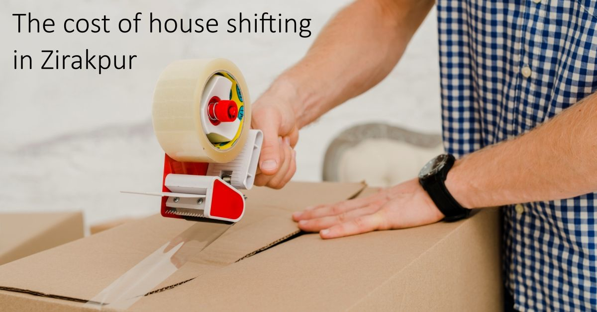 cost of house shifting in zirakpur balaji packers movers